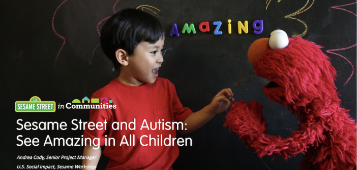 """Sesame Street Shares """"See Amazing in All Children"""" Philosophy and Resources with GSE Special Education Scholars"""