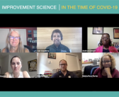 The Wisdom of Leveraging Improvement Science Principles in the Time of COVID