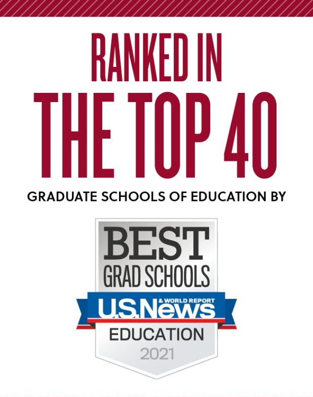 Ranked in the top 40 graduate schools of education by US News